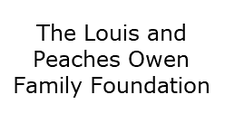 The Louis and Peaches Owen Family Foundation